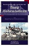 Beschreibung und Geschichte der Burg Hohenzollern -