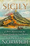Sicily: A Short History, from the Gre...