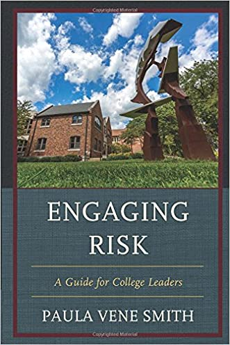 Engaging Risk: A Guide for College Leaders