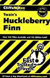 CliffsNotes on Twains The Adventures of Huckleberry Finn (Cliffsnotes Literature)