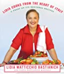 Lidia Cooks from the Heart of Italy:...