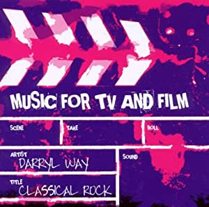 Music for TV and Film: Classical Rock