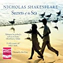 Secrets of the Sea (       UNABRIDGED) by Nicholas Shakespeare Narrated by Stan Pretty