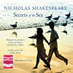 Secrets of the Sea | Nicholas Shakespeare