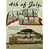 4th of July, Asbury Park ~ Daniel Wolff