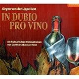 In dubio pro vino: Ein kulinarischer Kriminalroman