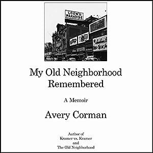 My Old Neighborhood Remembered Audiobook