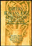 Greeks, Romans, and Christians: Essays in Honor of Abraham J. Malherbe (0800624467) by Balch, David L.