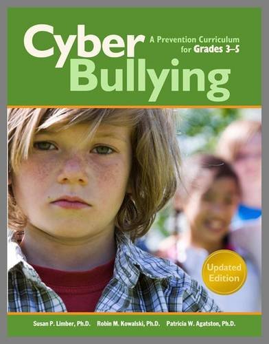 Cyberbullying for Grades 3-5: A Prevention Curriculum