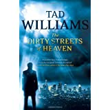 The Dirty Streets of Heaven (Bobby Dollar)by Tad Williams