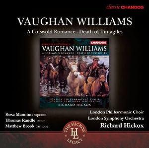 A Cotswold Romance (Death Of Tintagiles) (Chandos: CHAN 10728 X) (Rosa Mannion/ Thomas Randle/ Matthew Brook/ London Philharmonic Choir/ London Symphony Orchestra/ Richard Hickox)