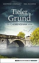 TIEFER GRUND: EIN CHERRINGHAM KRIMI (DIE CHERRINGHAM ROMANE 1) (GERMAN EDITION)