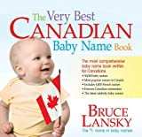 The Very Best Canadian Baby Name Book (0881665401) by Bruce Lansky