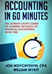 Accounting: In 60 Minutes! - The Ulti...