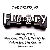 The Poetry of Febuary: A Month in Verse | [Edith Nesbit, Sara Teasdale, Samuel Taylor Coleridge]
