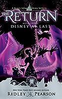 Kingdom Keepers: The Return Book Three Disney at Last