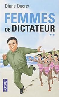 Femmes de dictateur. 2