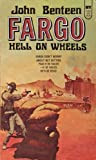 img - for Fargo: Hell on Wheels book / textbook / text book