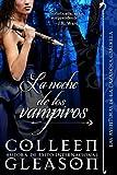 La noche de los vampiros (Las Aventuras de la Cazadora Gardella 2) (Spanish Edition)