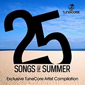 25 Songs of Summer [Explicit] MP3
