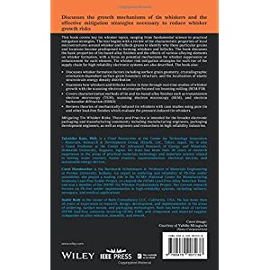 Mitigating Tin Whisker Risks: Theory and Practice (Wiley Series on Processing of Engineering Materials)