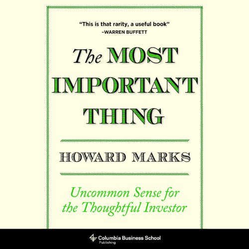 Download The Most Important Thing: Uncommon Sense for The Thoughtful Investor