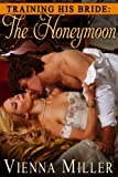 img - for Training His Bride: The Honeymoon book / textbook / text book