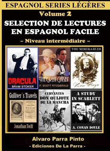 Couverture du livre Selection de lectures en espagnol facile Volume 2