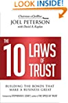 The 10 Laws of Trust: Building the Bo...