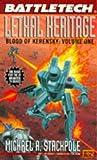 Battletech 20:  Lethal Heritage: Blood of Kerensky 1