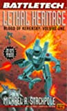 Battletech 20:  Lethal Heritage: Blood of Kerensky 1 (0451453832) by Stackpole, Michael A.