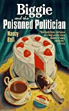 Biggie and the Poisoned Politician (Dead Letter Mysteries)