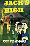 Jack's High (Tales From Wales) by Phil Rowlands, front cover
