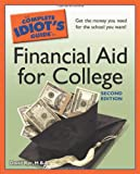 The Complete Idiots Guide to Financial Aid for College, 2nd Edition