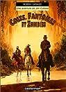 Jim Cutlass, tome 6 : Colts, fantômes et zombies