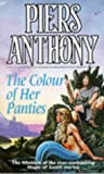 Piers Anthony The Colour of Her Panties (The Magic of Xanth)