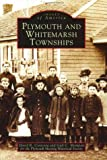 img - for Plymouth and Whitemarsh Townships (PA) (Images of America) book / textbook / text book
