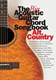 The Big Acoustic Guitar Chord Songbook: Country