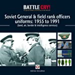 Soviet General & Field Rank Officers...