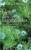 echange, troc Gilles Clément - Eloge des vagabondes