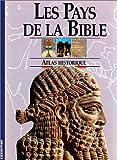 Les pays de la Bible (French Edition) (2203171065) by Rogerson, John