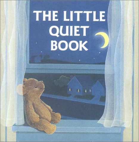 The Little Quiet Book (A Chunky Book(R))