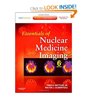 Essentials of Nuclear Medicine Imaging: Expert Consult - Online and Print, 6e (Essentials of Nuclear Medicine Imaging (Mettler))