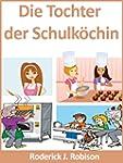 Die Tochter der Schulk�chin (German E...