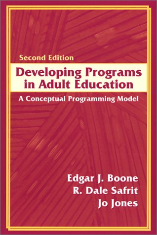 Developing Programs in Adult Education: A Conceptual...