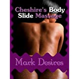 Cheshire's Body Slide Massage