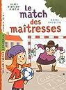 Le match des ma�tresses par Bertron-Martin