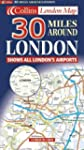 Carte routi�re : 30 Miles Around  Lon...