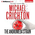The Andromeda Strain (       UNABRIDGED) by Michael Crichton Narrated by David Morse