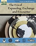 Focus on World History: The Era of Expanding Exchange & Encounter